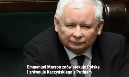 WPROST: Emmanuel Macron znovu napadol Poľsko a Kaczynského prirovnal k Putinovi