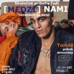 [MEDZI]NAMI 04.10.2017 – Tomáš