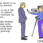 Snáď každý deň na Slovensku prináša námet na politicky nekorektnú karikatúru