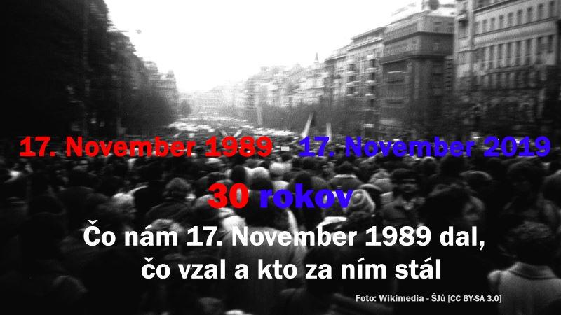 30 rokov od 17. Novembra 1989