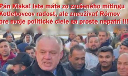 Kotlebovci museli prerušiť míting, pretože boli ohrozovaní agresívnymi osadníkmi. S osadníkmi bol Andrej Kiska.