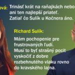 Natália Blahová píše, že Richard Sulík sa s Marianom Kočnerom viac krát stretol a nielen to.