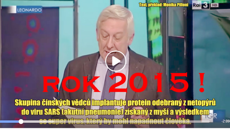Umelý pôvod koronavírusu SARS2 – Covid 19? Video z roku 2015 to naznačuje.