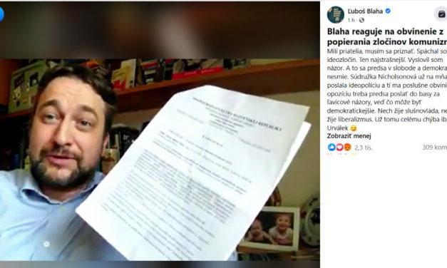 Luboš Blaha je obvinený z ideozločinu, na základe udania Lucie Nicholsonovej z SaS.