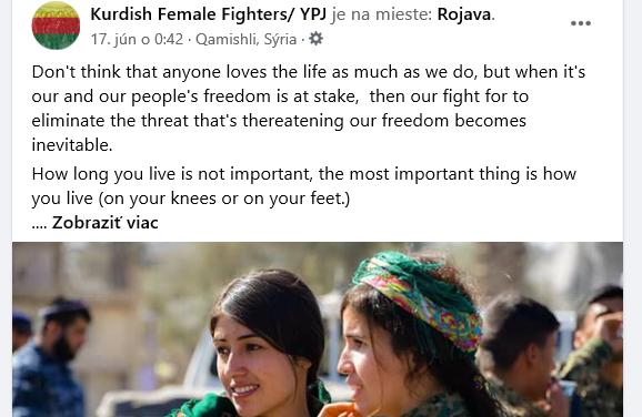 Kurdské bojovníčky za slobodu Európanom: nechoďte do Turecka na dovolenku, nekupuje turecké výrobky, vaše peniaze prinášajú smrť nevinným.